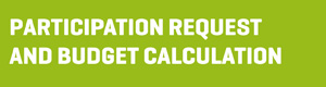 Participation request and budget calculation
